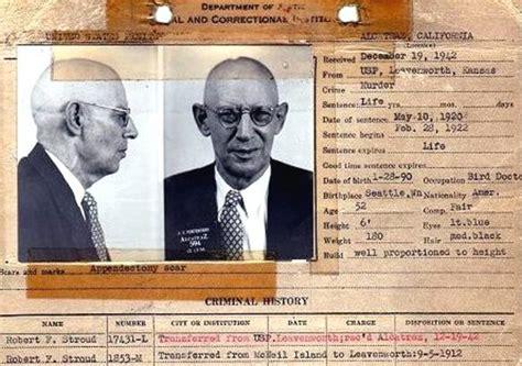 Birdman Criminal Record Image Gallery Robert Stroud