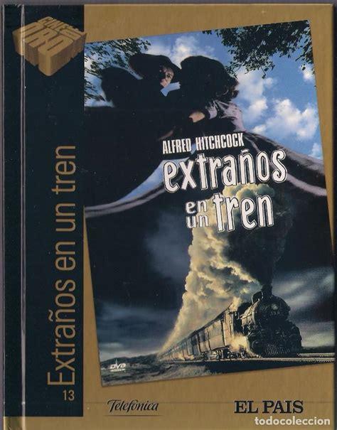 libro en un pais extrano extra 241 os en un tren libro dvd el pais colecci comprar pel 237 culas en dvd en todocoleccion