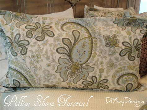 How To Make A King Size Pillow Sham by Diy By Design How To Make A King Size Pillow Sham