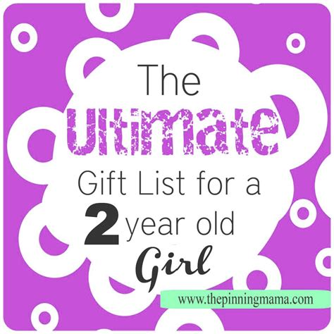 best christmas ideas for a 2 year old the ultimate gift list for a 2 year the pinning