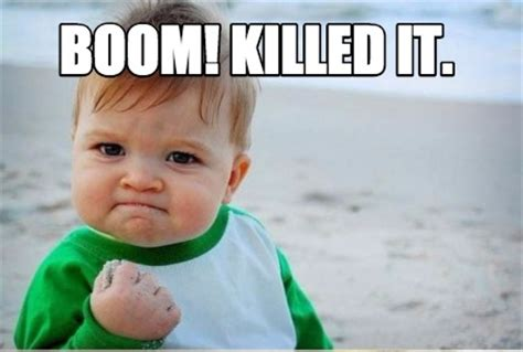 Boom Meme - meme creator boom killed it meme generator at