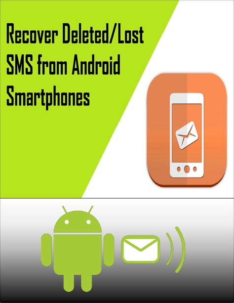 android lost recover lost deleted sms from android smartphones hashdoc