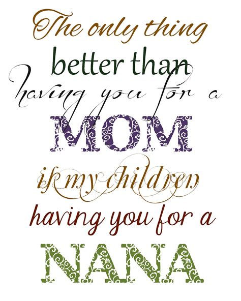 printable mom quotes nana picture quotes full of great ideas christmas in