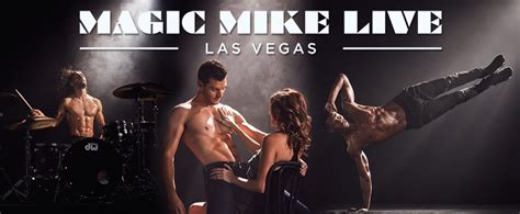 magic mike live dancers teach tickets to see magic mike live in las vegas showtickets com