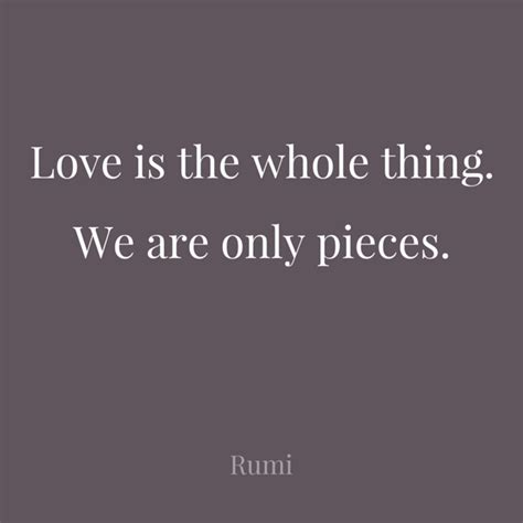 You I Think This Whole Relationship Thing Is by Top 30 Rumi Quotes On Images