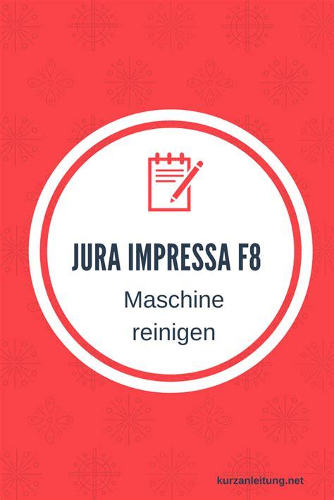 Jura Kaffeeautomat Reinigen kaffeemaschine jura reinigen m 246 bel design idee f 252 r sie