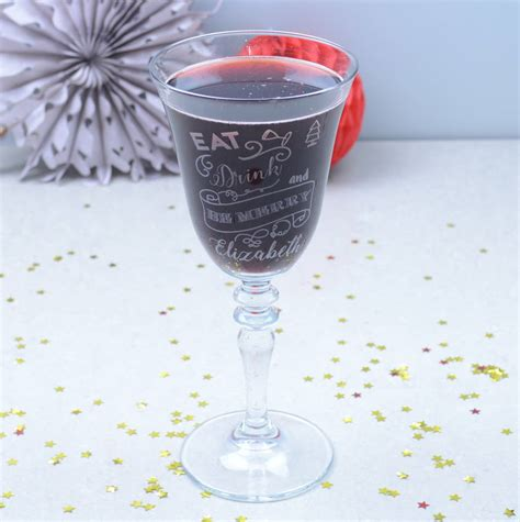ate glass eat drink be merry personalised wine glass by chalk cheese