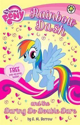 my rainbow books my pony rainbow dash and the daring do