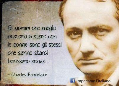baudelaire i fiori citazioni charles baudelaire impariamo l italiano