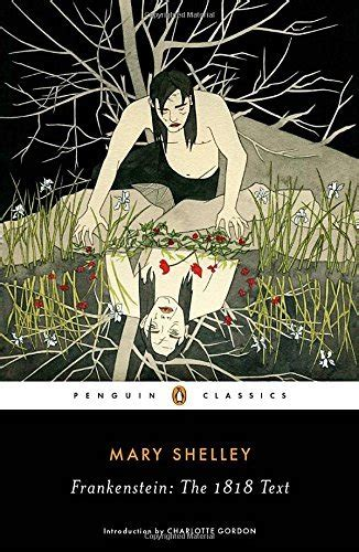 defining morality and humanity in frankenstein by mary look out for frankenstein the 1818 text penguin