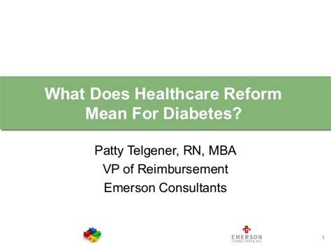 Rn Mba Meaning by Quot The Impact Of Healthcare Reform On Diabetes Care Quot Patty