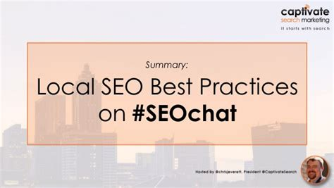 Seo Practices 2016 by Seochat Recap Local Seo Best Practices June 16 2016