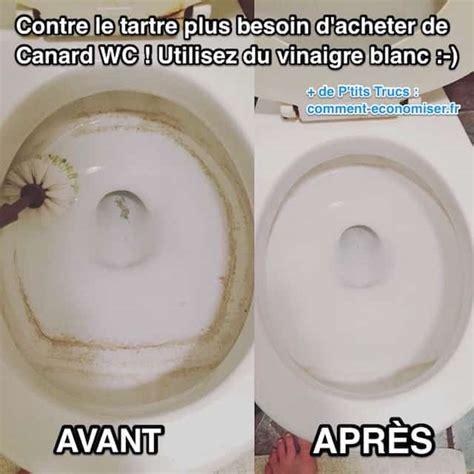 Toilette Vinaigre Blanc by Contre Le Tartre Plus Besoin De Canard Wc Utilisez Du
