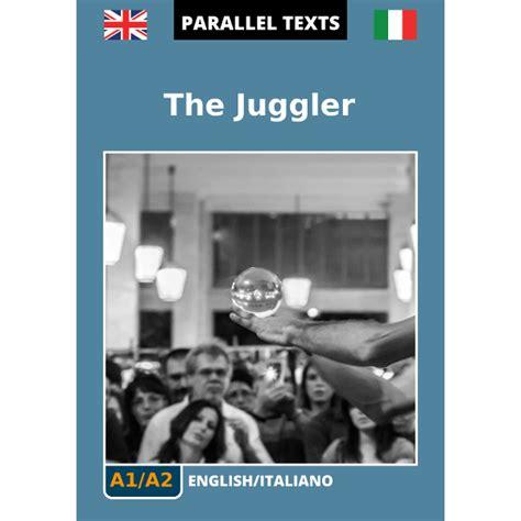 traduzione testo italiano inglese testo inglese italiano the juggler a1 a2