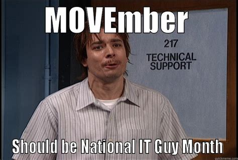 Movember Meme - nick burns moveember quickmeme