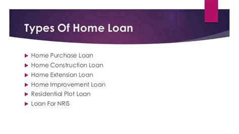 types of house loans different types of home loan