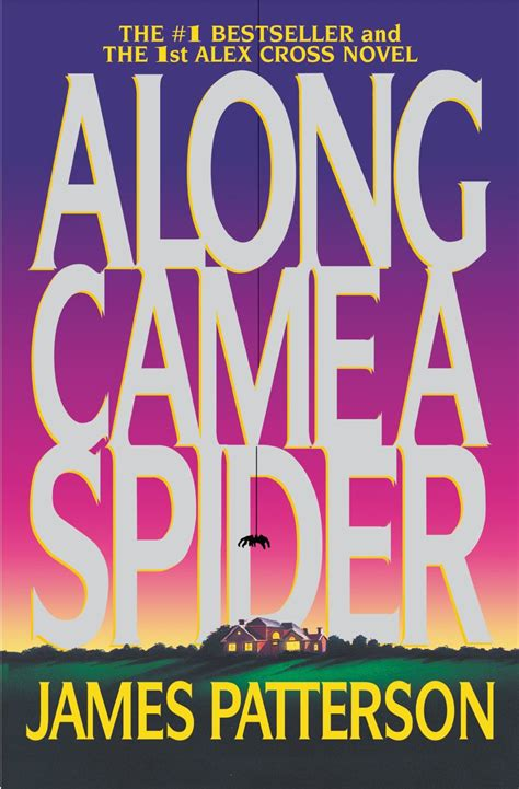 james patterson books james patterson along came a spider