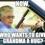 grandma with a silencer meme generator imgflip