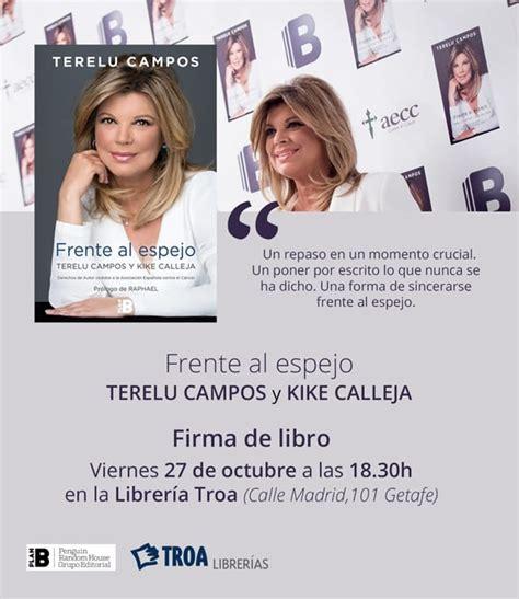libro frente al espejo getafe terelu cus firma su libro frente al espejo en troa librer 237 as noticias para municipios