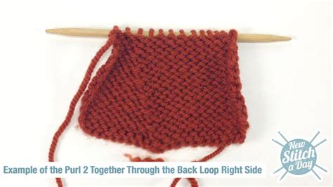 how to knit two sides together how to knit the purl two together through the back loop