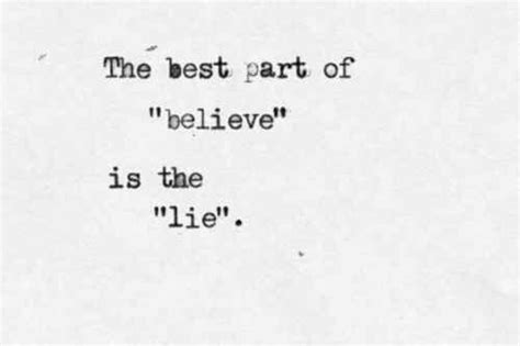 lying is the best part lyrics the best part of believe is the lie image 4391320 by