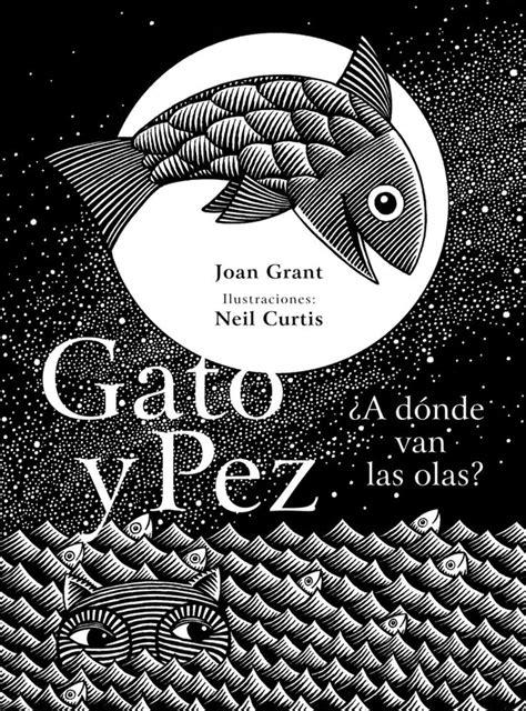 Gato y Pez. ¿A dónde van las olas? — Libros del Zorro Rojo