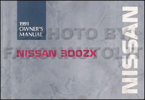 motor repair manual 1991 nissan 300zx user handbook 1991 nissan 300zx owner s manual original