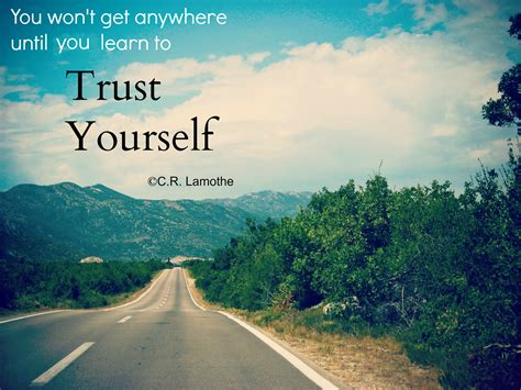 learn how to your learn how to trust yourself