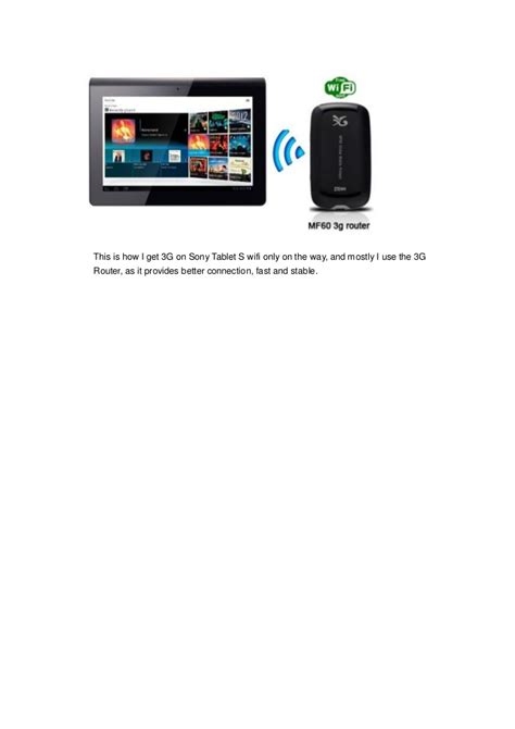 Sony Tablet S Wifi how to get 3g on sony tablet s wifi only