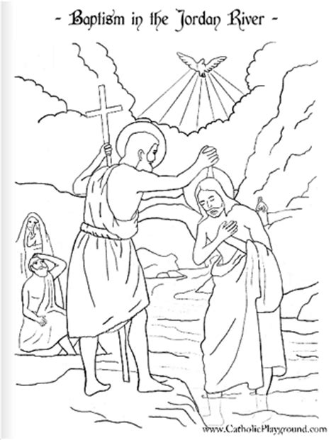 Baptism Of The Lord Coloring Page January 9th Catholic Free Catholic Coloring Pages