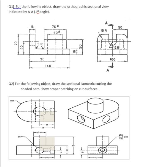 sectional orthographic for the following object draw the orthographic se