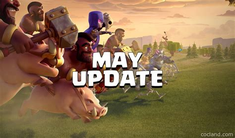 2016 new update clash of clans clash of clans guide clash of clans may 2016 update