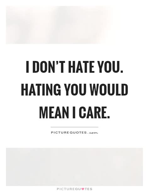 i care about you quotes i dont care quotes gallery wallpapersin4k net