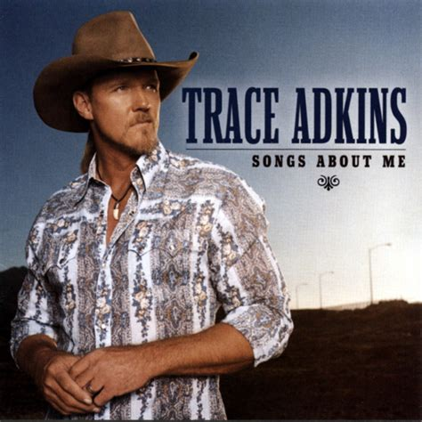 trace adkins swing trace adkins songs about me 2005 charts contemporary