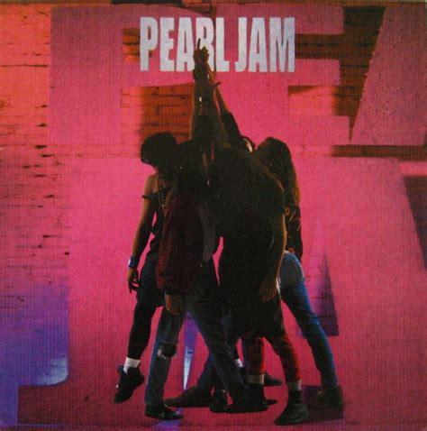 pearl jam best of ten pearl jam my best reviews
