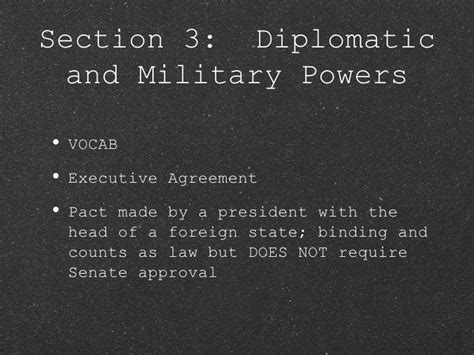 chapter 14 section 3 diplomatic and military powers chapter 14 va and us government