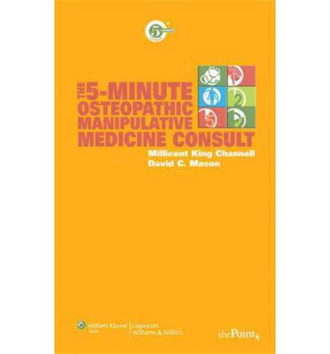 a manual of osteopathic manipulations and treatment classic reprint books the 5 minute osteopathic manipulative medicine consult