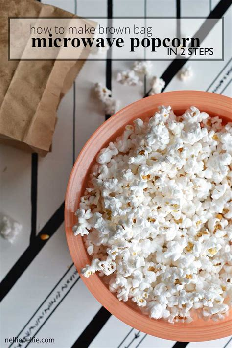 How To Make Popcorn In A Brown Paper Bag - 17 best images about popcorn on brown paper