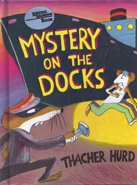 mystery picture books excellent books mystery on the dock by thacher hurd