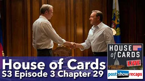 House Of Cards Season 3 by House Of Cards Season 3 Episode 3 Recap Chapter 29
