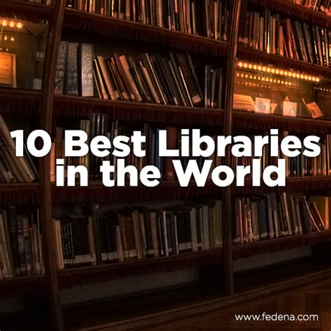 best libraries 10 best libraries in the world fedena blog