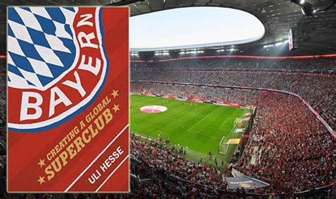 bayern creating a global superclub book review books entertainment express co uk