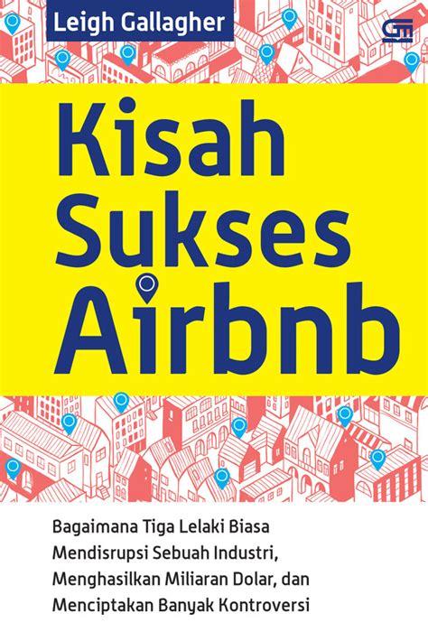 Kisah Sukses Airbnb kisah sukses airbnb bukubukularis toko buku