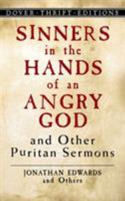 sinners in the of an angry god books sinners in the of an angry god and other puritan