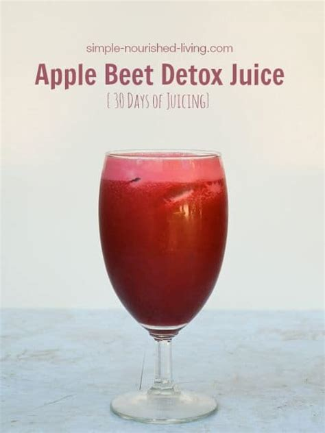 Apple Juice Detox Recipe by Martha S Apple Beet Detox Juice
