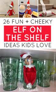 26 and cheeky on the shelf ideas