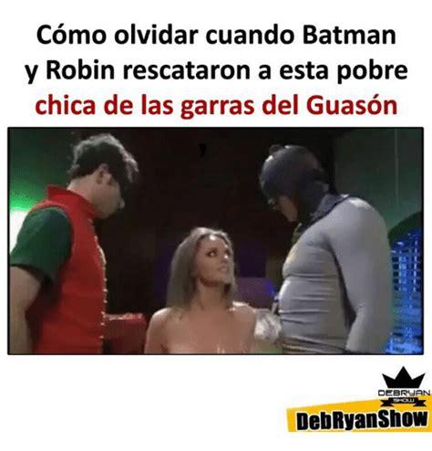 Memes De Batman Y Robin En Espaã Ol - 25 best memes about batman y robin batman y robin memes