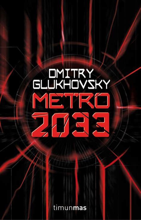 rese 241 a quot metro 2033 quot generaci 243 n reader