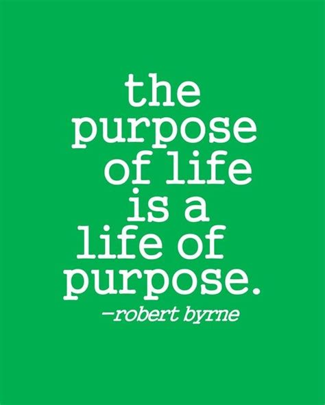 biography purpose a life of purpose d positive quotes inspiration