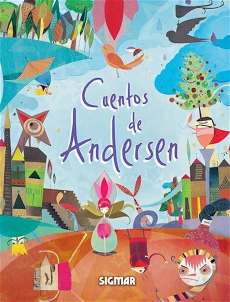 cuentos ilustrados de hans 1409543846 cuentos de andersen por andersen hans christian 9789501132120 c 250 spide com